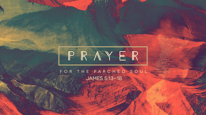 Prayer for the Parched Soul
