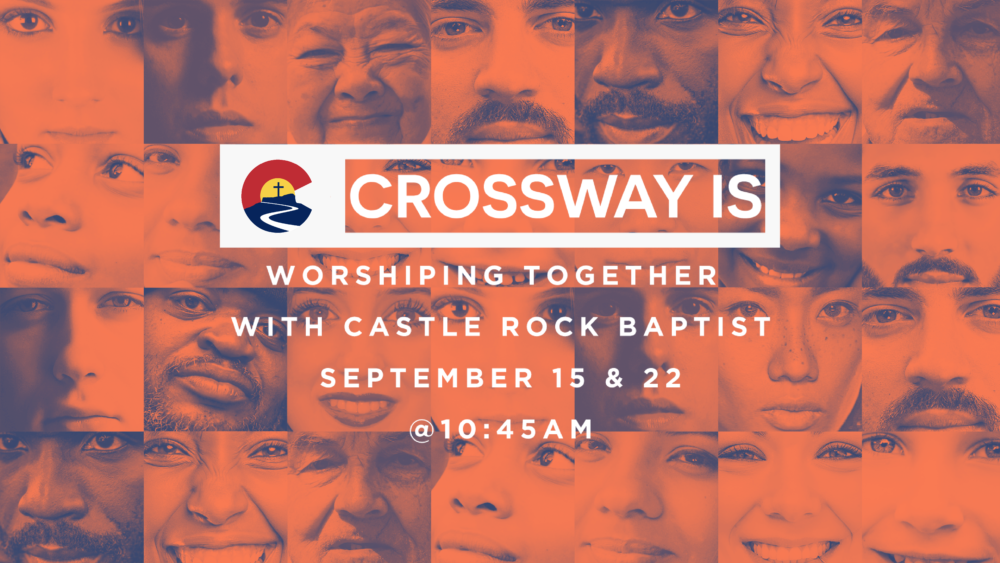 September 22 – Worship with Castle Rock Baptist Church