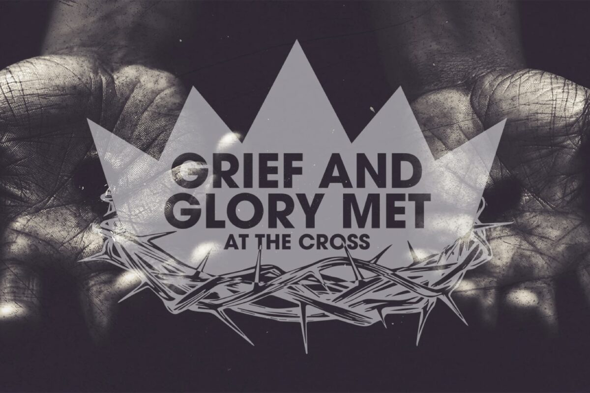 Grief and Glory